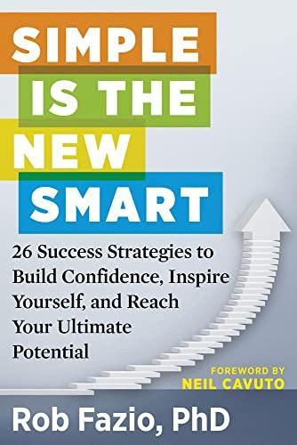 Simple is the New Smart By Rob Fazio (Rob Fazio)