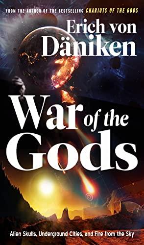 War of the Gods By Erich von Daniken (Erich von Daniken)