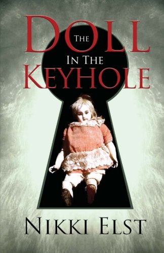 The Doll in the Keyhole By Nikki Elst