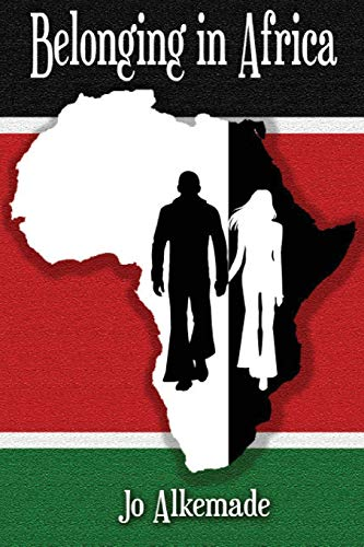 Belonging in Africa By Jo Alkemade