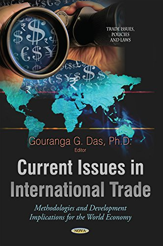 Current Issues in International Trade By Gouranga G. Das