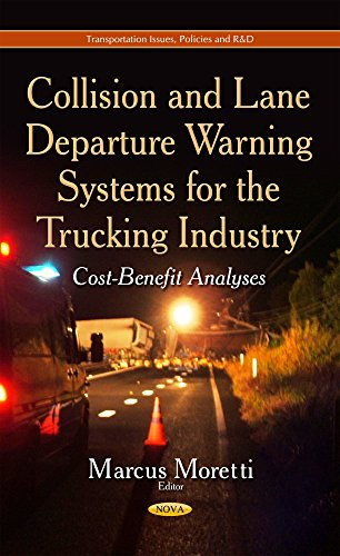 Collision and Lane Departure Warning Systems for the Trucking Industry By Marcus Moretti