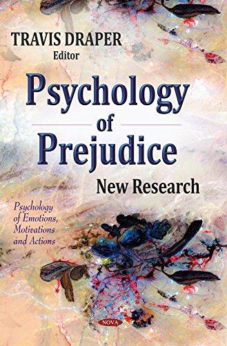 Psychology of Prejudice By Travis Draper
