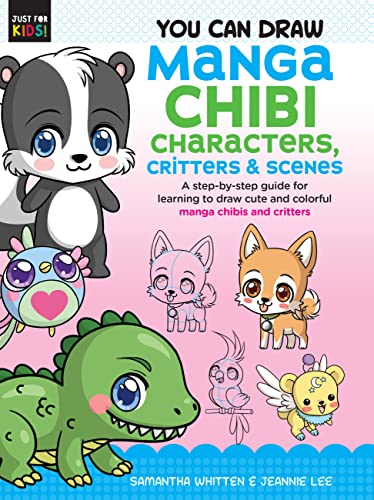 You Can Draw Manga Chibi Characters, Critters & Scenes By Samantha Whitten