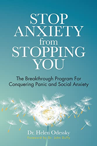 Stop Anxiety from Stopping You By Dr Helen Odessky