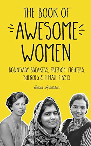 The Book of Awesome Women von Becca Anderson