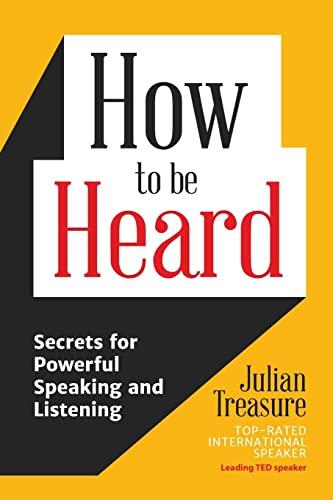 How to Be Heard By Julian Treasure