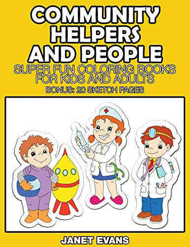 Community Helpers and People By Janet Evans (University of Liverpool Hope UK)