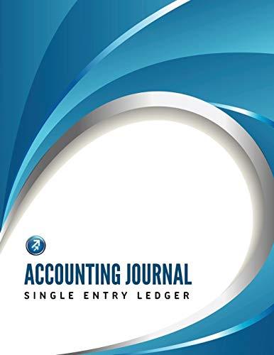 Accounting Journal, Single Entry Ledger By Speedy Publishing LLC