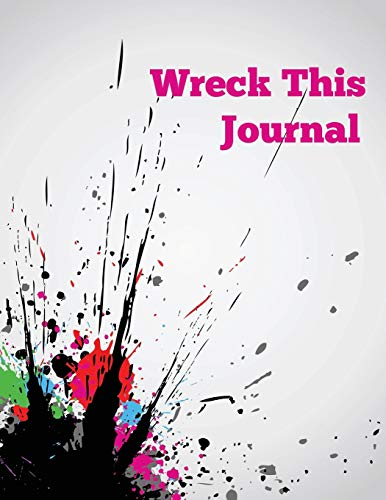 Wreck This Journal By Speedy Publishing LLC