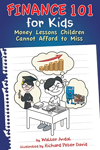 Finance 101 for Kids von Walter Andal