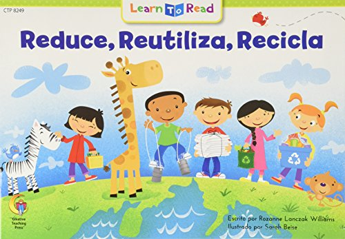 Reducir, Reutilizar, Reciclar = Reduce, Reuse, Recycle By Rozanne L Williams
