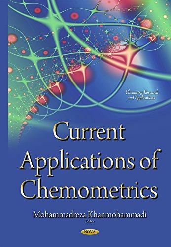 Current Applications of Chemometrics By Mohammadreza Khanmohammadi