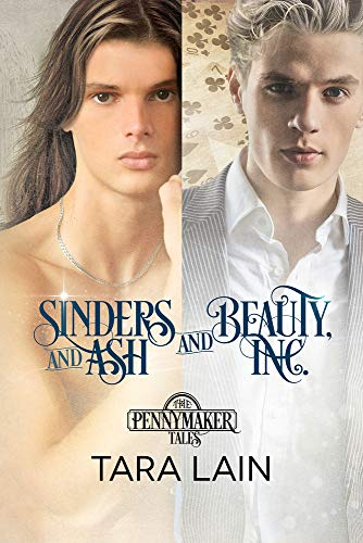 Sinders and Ash and Beauty, Inc. By Tara Lain