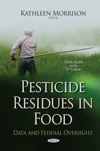 Pesticide Residues in Food By Kathleen Morrison