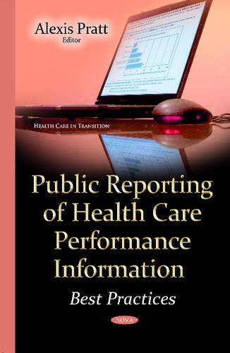Public Reporting of Health Care Performance Information By Alexis Pratt