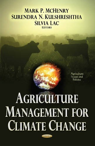 Agriculture Management for Climate Change By Mark P McHenry