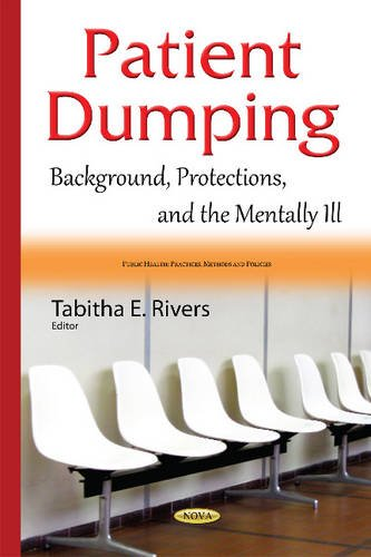 Patient Dumping By Tabitha E. Rivers
