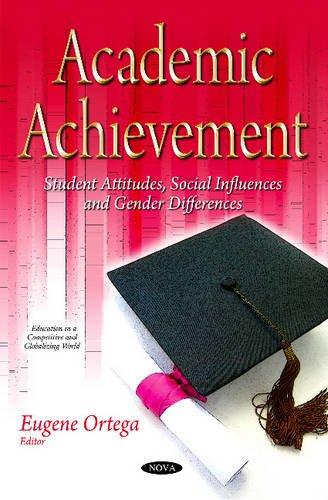 Academic Achievement By Eugene Ortega