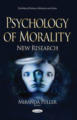 Psychology of Morality By Miranda Fuller