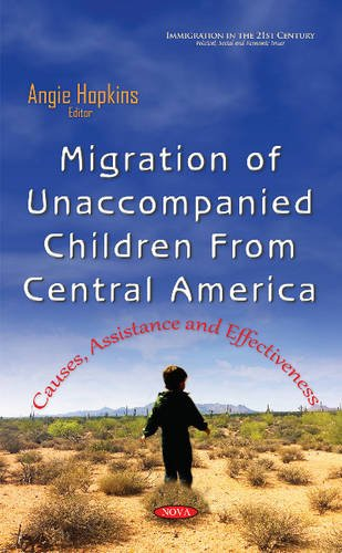 Migration of Unaccompanied Children from Central America By Angie Hopkins