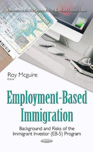Employment-Based Immigration By Roy Mcguire