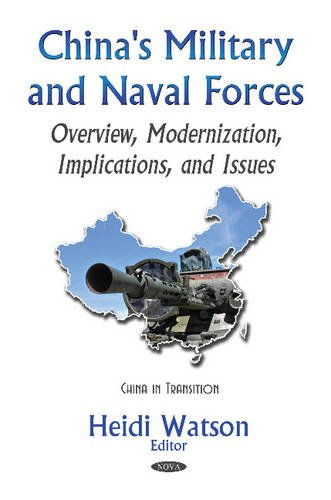 China's Military & Naval Forces By Heidi Watson