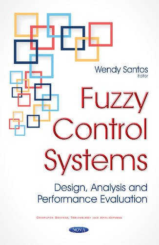 Fuzzy Control Systems By Wendy Santos