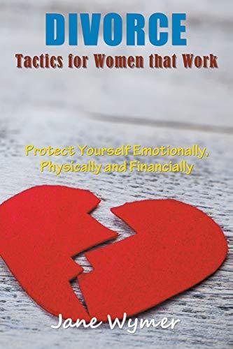 Divorce Tactics for Women that Work By Jane Wymer
