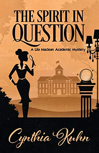 The Spirit in Question By Cynthia Kuhn