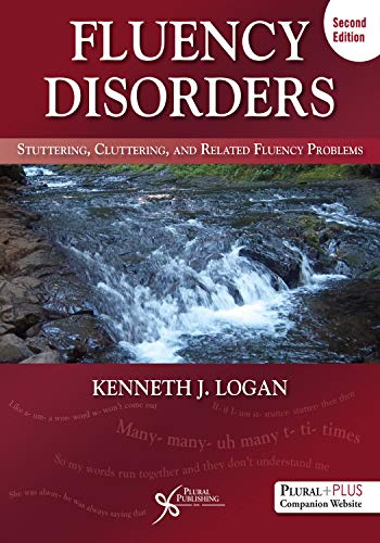 Fluency Disorders By Kenneth J. Logan