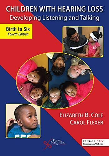 Children With Hearing Loss By Elizabeth B. Cole