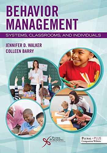 Behavior Management By Jennifer D. Walker