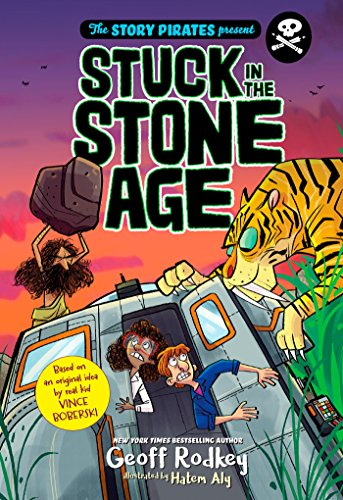 Stuck In The Stone Age By Geoff Rodkey