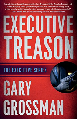 Executive Treason By Gary Grossman