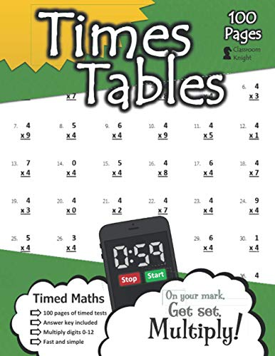 Times Tables: 100 Practice Pages - Timed Tests - Multiplication Math Drills - KS2 Workbook - (Ages 7-11) By Classroom Knight
