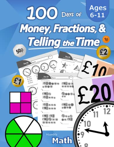 100 Days of Money, Fractions, & Telling the Time By Humble Math