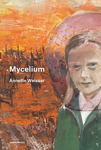 Mycelium By Annette Weisser