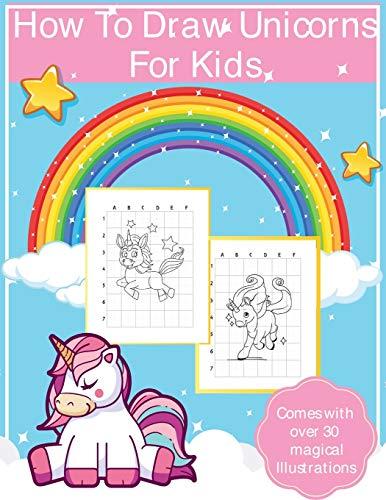 How To Draw Unicorns For Kids By Alice Devon