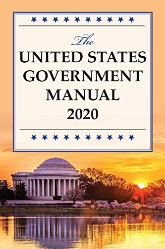 The United States Government Manual 2020 By National Archives and Records Administration