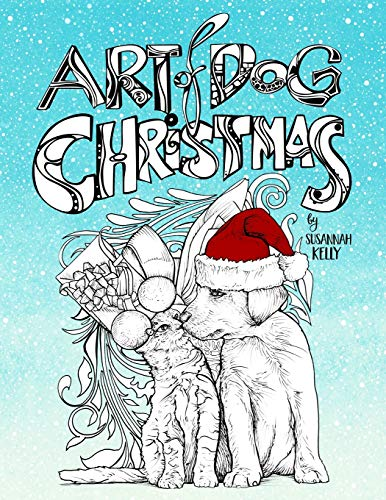 Art of Dog Christmas By Susannah Kelly