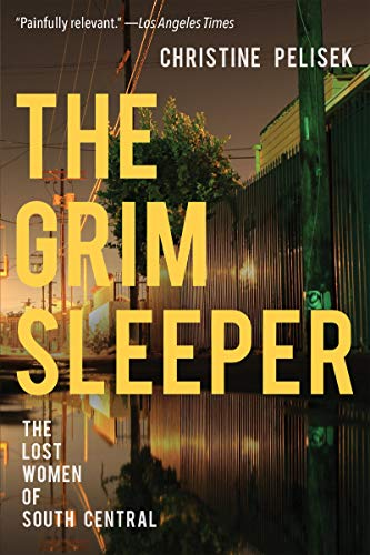 The Grim Sleeper By Christine Pelisek