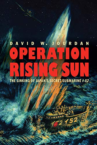 Operation Rising Sun By David W Jourdan