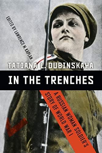 In the Trenches By Tatiana Dubinskaya