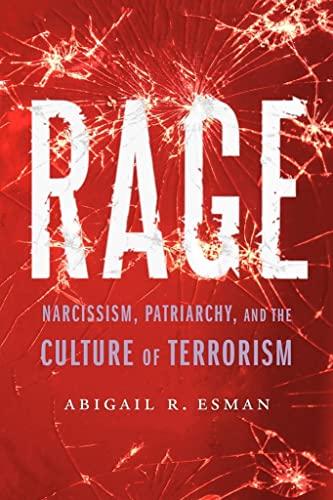 Rage By Abigail R Esman
