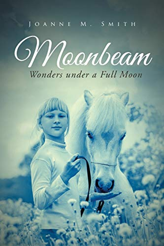 Moonbeam By Joanne M Smith
