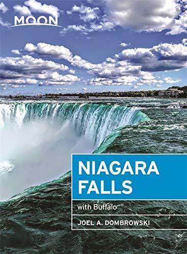 Moon Niagara Falls (Third Edition) By Joel A. Dombrowski