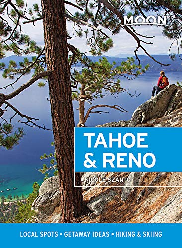 Moon Tahoe & Reno (First Edition) By Nicole Szanto