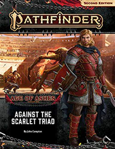 Pathfinder Adventure Path: Against the Scarlet Triad (Age of Ashes 5 of 6) [P2] By John Compton