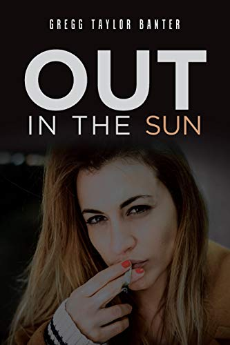 Out in the Sun By Gregg Taylor Banter